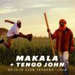 Concert MAKALA + TENGO JOHN à Villeurbanne @ TRANSBORDEUR - Billets & Places