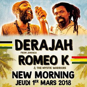 Derejah + Romeo K and the Mystik Warriors @ New Morning - Paris