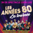 Concert LES ANNEES 80 A LIEVIN @ ARENA STADE COUVERT - Billets & Places