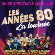 Concert LES ANNEES 80 A LIEVIN