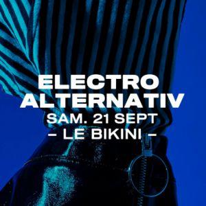 Electro Alternativ : Luxor (Shlømo + Antigone) + Bambounou +Elise