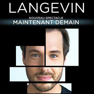 Luc Langevin , Maintenant Demain