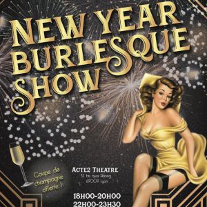 New Year  Burlesque  Show - 1H15