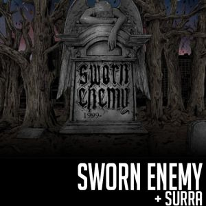 Sworn Enemy & Surra @ SECRET PLACE - SAINT JEAN DE VÉDAS