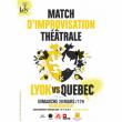 Spectacle MATCH D'IMPROVISATION LYON VS QUÉBEC à Villeurbanne @ TRANSBORDEUR - Billets & Places