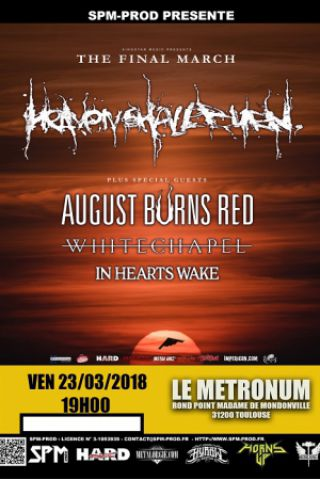Concert HEAVEN SHALL BURN + AUGUST BURNS RED +WHITECHAPEL +IN HEARTS WAKE