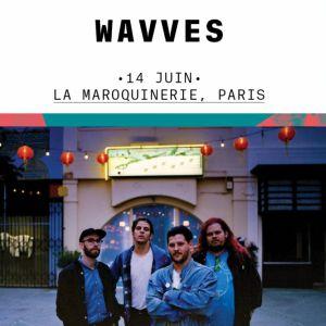 Wavves + Dune Rats @ La Maroquinerie - PARIS