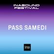 SAMEDI - INASOUND FESTIVAL 2019 à PARIS @ PALAIS BRONGNIART - Billets & Places
