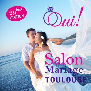 29ème SALON DU MARIAGE TOULOUSE Diagora Labège - BILLET 1 JOUR @ DIAGORA - LABÈGE