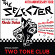 Concert THE SELECTER 40th Anniversary Tour + TWO TONE CLUB + RHODA DRAKAR