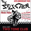Concert THE SELECTER 40th Anniversary Tour + TWO TONE CLUB + RHODA DRAKAR