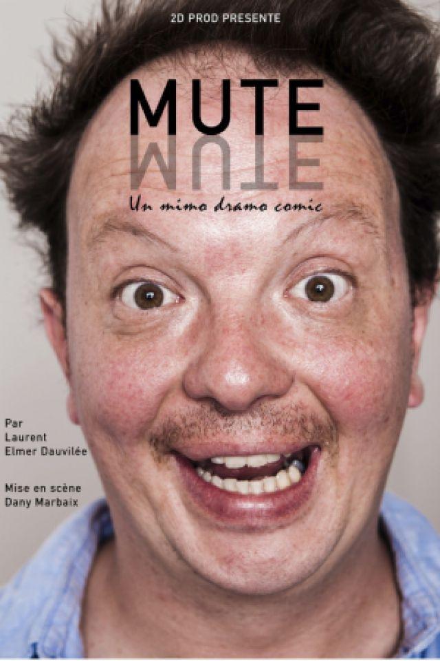 MUTE @ Théâtre le Colbert  - TOULON