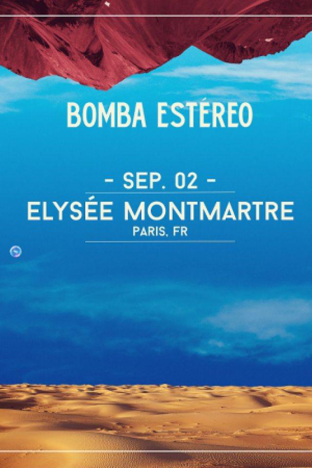 BOMBA ESTEREO @ ELYSEE MONTMARTRE - PARIS