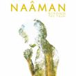 Concert NAÂMAN + Daddy Clean à OIGNIES @ LE MÉTAPHONE - Le 9-9bis - Billets & Places