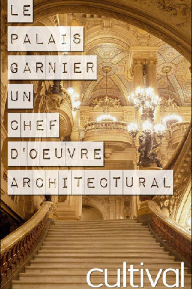 A la découverterte du Palais Garnier @ CULTIVAL - PARIS