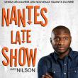 Spectacle NANTES LATE SHOW @ THEATRE 100 NOMS  - Billets & Places