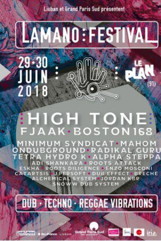 Lamano Festival 2018 : HIGH TONE, RADIKAL GURU & more à Ris Orangis @ Le Plan Grande Salle - Billets & Places