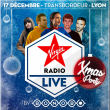 Concert VIRGIN RADIO LIVE CHRISTMAS PARTY LYON