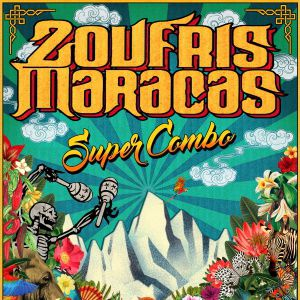 Zoufris Maracas Super Combo