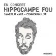 Concert HIPPOCAMPE FOU
