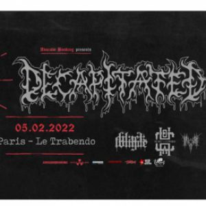 Decapitated · [25 Year Anniversary] -Paris, Le Trabendo
