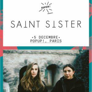 SAINT SISTER + CIARAN LAVERY  @ Pop-Up! - PARIS