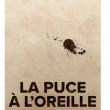 La Puce à l'oreille - Feydeau - Comédie Française Le Relais