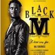 Concert BLACK M à SAINT HERBLAIN @ LA CARRIERE - Billets & Places