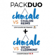 PACK DUO :  CHALONS REIMS / VICHY - CLERMONT
