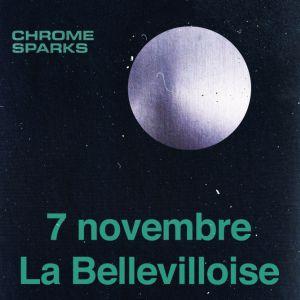 Chrome Sparks @ La Bellevilloise - Paris