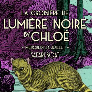 La Croisière Lumière Noire By Chloé