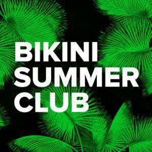 Billets Bikini Summer Club / Rinse France : D.K. + MANARÉ + MILEY SERIOUS - LE BIKINI