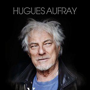 HUGUES AUFRAY @ Théâtre de l'avre - ROYE
