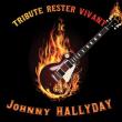 Concert RESTER VIVANT - HOMMAGE J.HALLYDAY