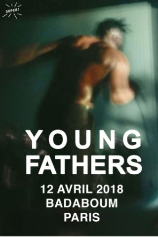 Concert Young Fathers + WWWater à PARIS @ Badaboum - Billets & Places