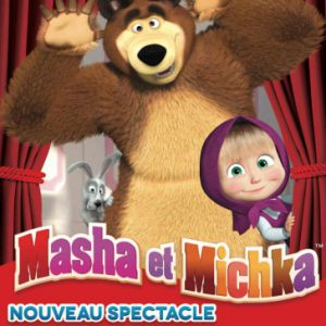 "Masha Et Michka ""Le Spectacle"""