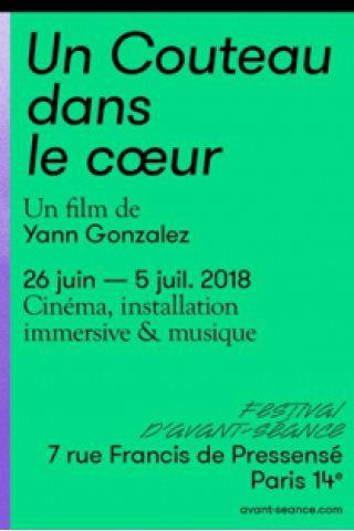 """Billets """"UN COUTEAU DANS LE CŒUR"""" de YANN GONZALEZ - FESTIVAL D'AVANT-SÉANCE"""