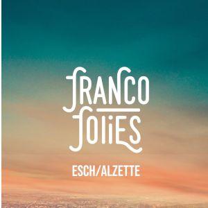 Les Francofolies Esch/Alzette - Samedi 13 Juin 2020