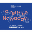 Soirée La Rentrée Nowadays x Fakear, La Fine Equipe, Clément Bazin
