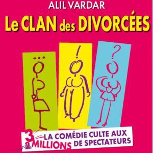 LE CLAN DES DIVORCEES  @ Théâtre le Colbert  - TOULON
