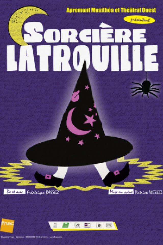 Sorcière Latrouille @ Acte 2 Théâtre - LYON