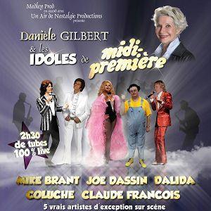 Danièle Gilbert Et Les Idoles De Midi-Première
