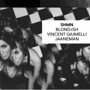 SHMN : Blond:ish, Vincent Giunelli, Jaaneman @ Badaboum - PARIS