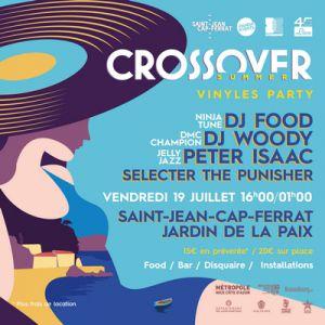 Crossover Summer Vinyles Party // 45 Live - St Jean Cap Ferrat