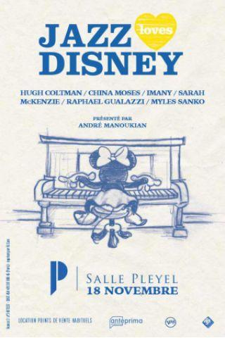 Concert JAZZ LOVES DISNEY à Paris @ Salle Pleyel - Billets & Places
