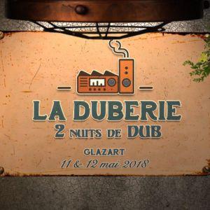 La Duberie - Day 2 - samedi 12/05/18 @ Glazart - PARIS 19