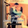 Théâtre Entrez sans frapper - Parcours B