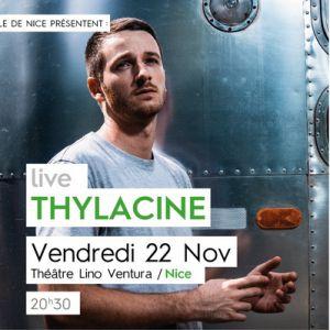 Thylacine // Vendredi 22 Novembre // Nice
