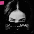Concert Ela Minus à PARIS @ La Boule Noire - Billets & Places
