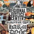 Soirée Harm Done + Regional Justice Center + Hard Mind à PARIS @ Gibus Live - Billets & Places